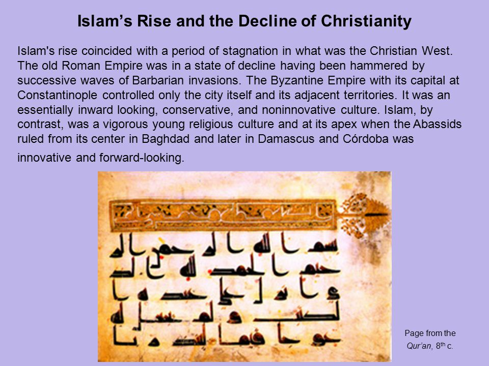 Islam's Rise and the Decline of Christianity