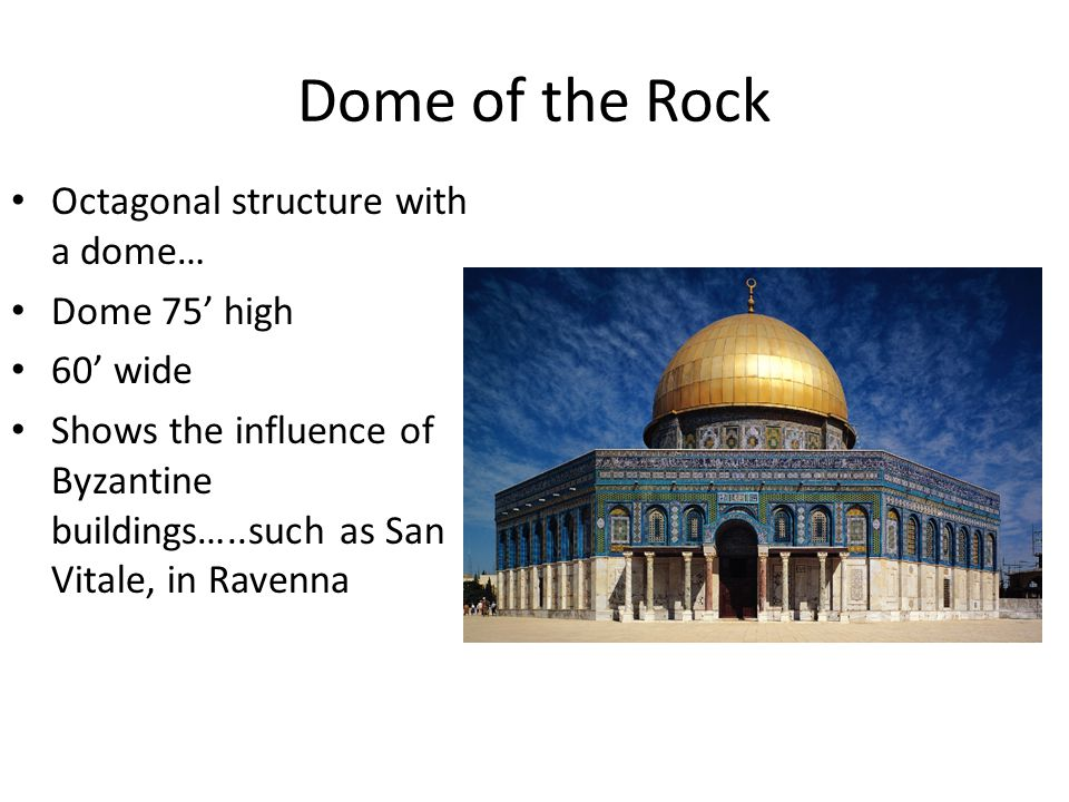 Dome of the Rock Octagonal structure with a dome… Dome 75' high