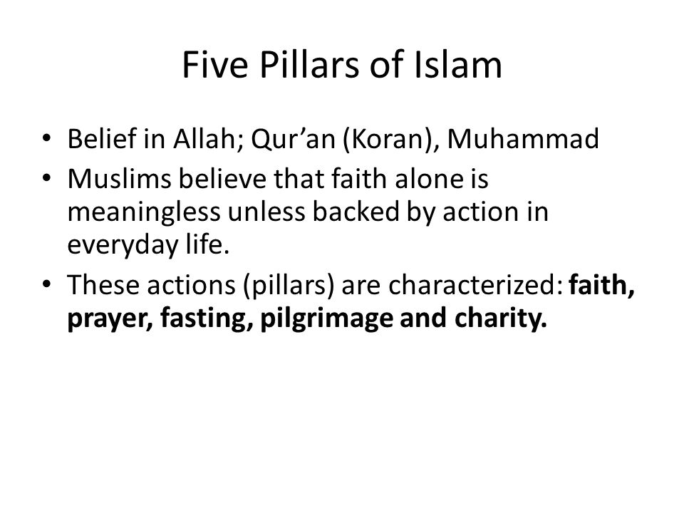 Five Pillars of Islam Belief in Allah; Qur'an (Koran), Muhammad
