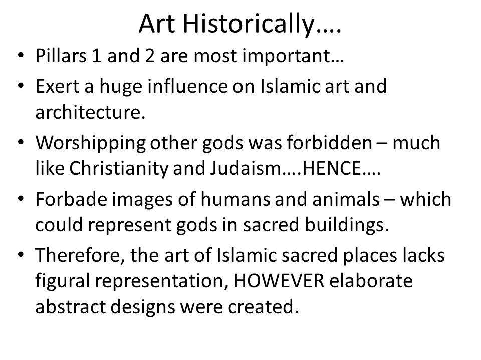 Art Historically…. Pillars 1 and 2 are most important…