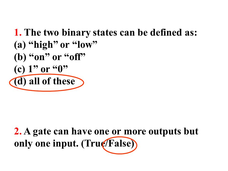 1. The two binary states can be defined as: