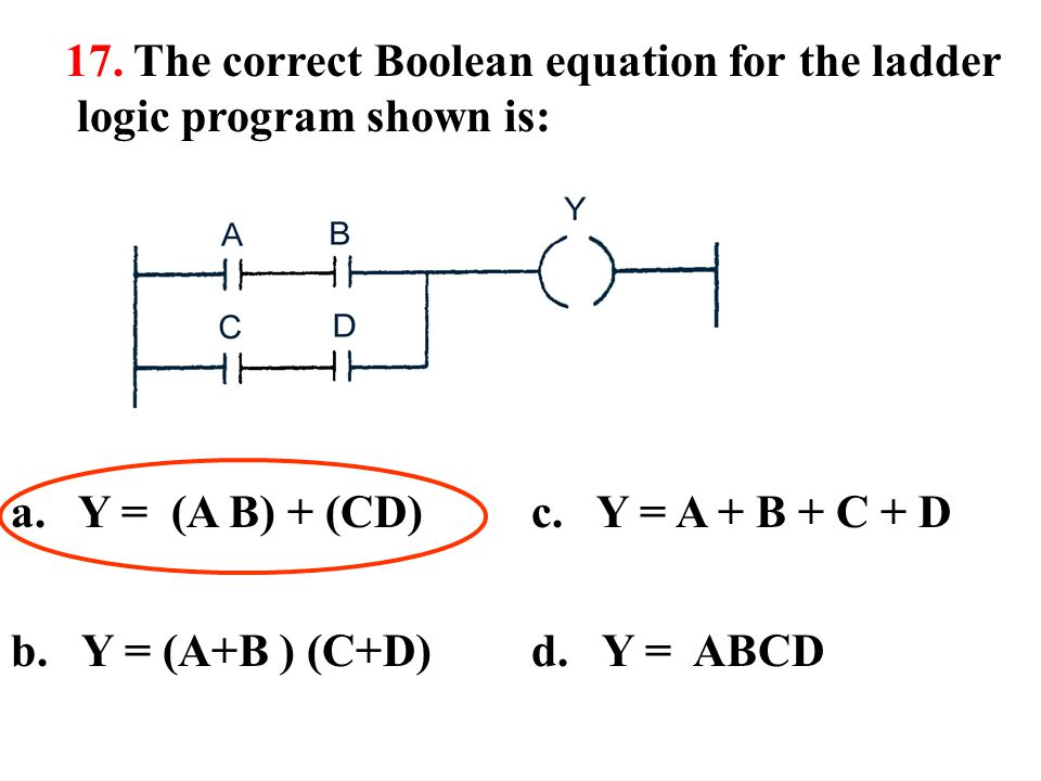 17. The correct Boolean equation for the ladder