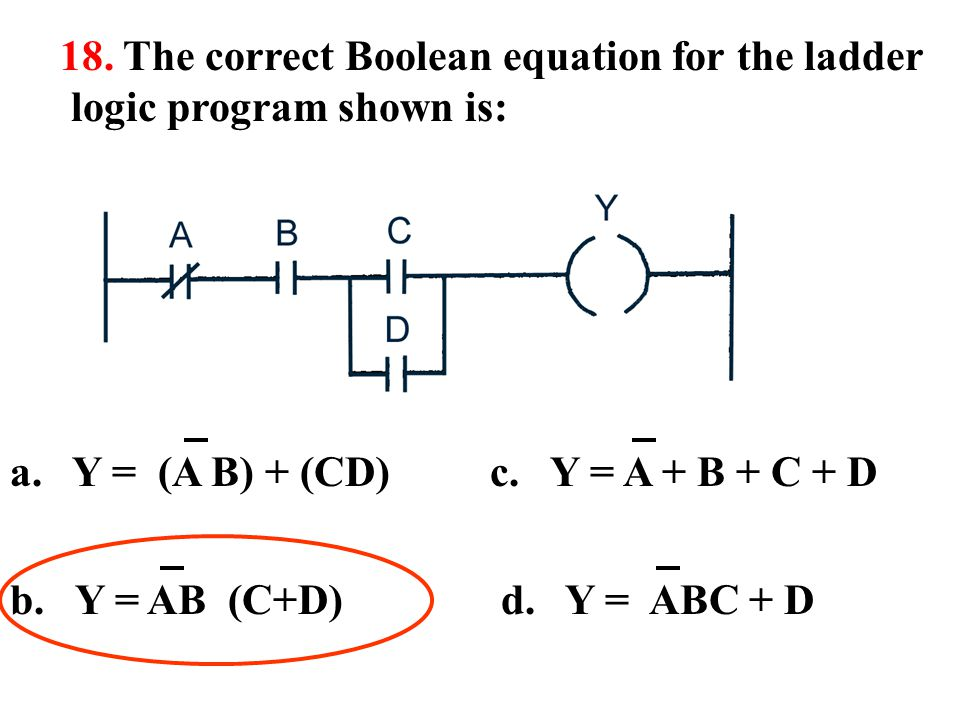 18. The correct Boolean equation for the ladder