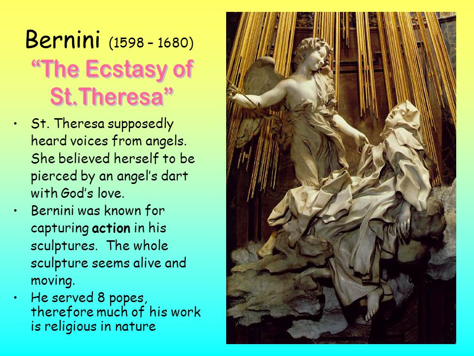 Bernini (1598 – 1680) The Ecstasy of St.Theresa