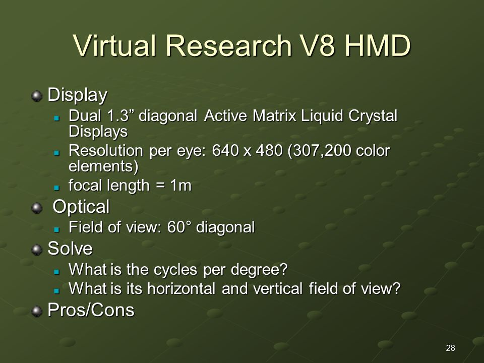 Virtual Research V8 HMD Display Optical Solve Pros/Cons