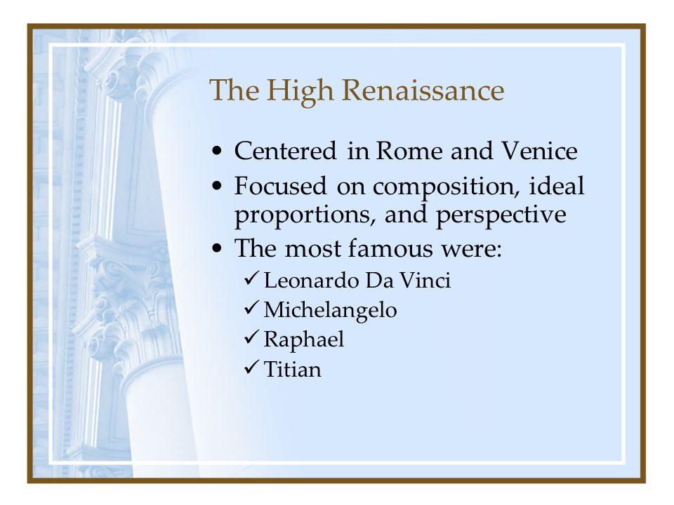 The High Renaissance Centered in Rome and Venice