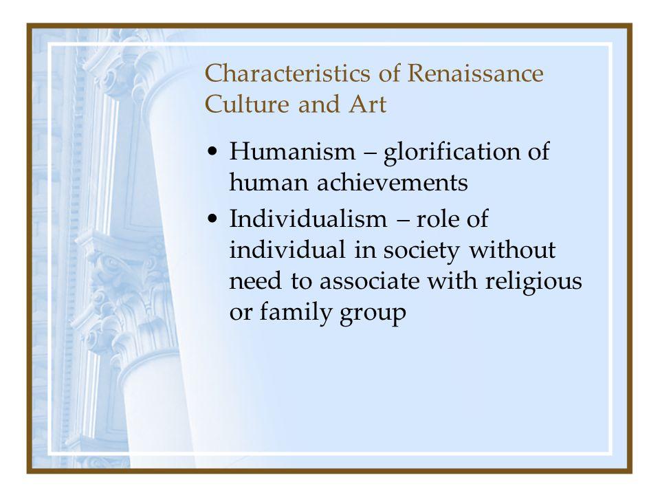 Characteristics of Renaissance Culture and Art