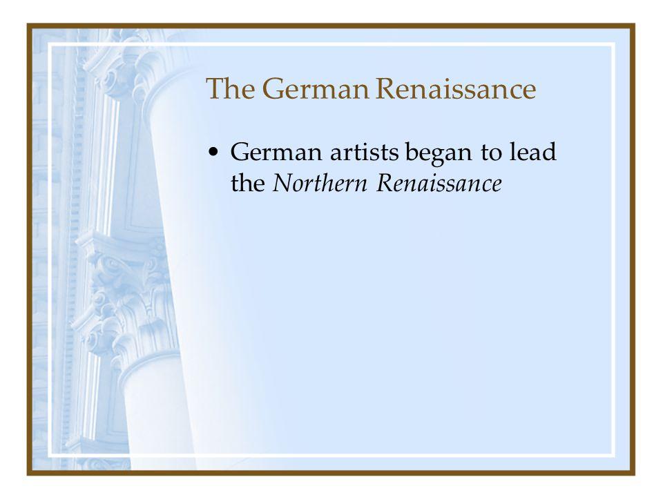 The German Renaissance
