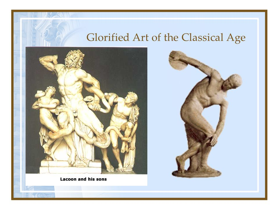 Glorified Art of the Classical Age