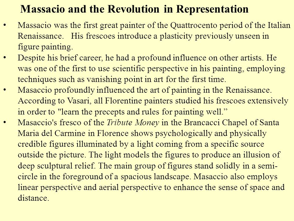Massacio and the Revolution in Representation