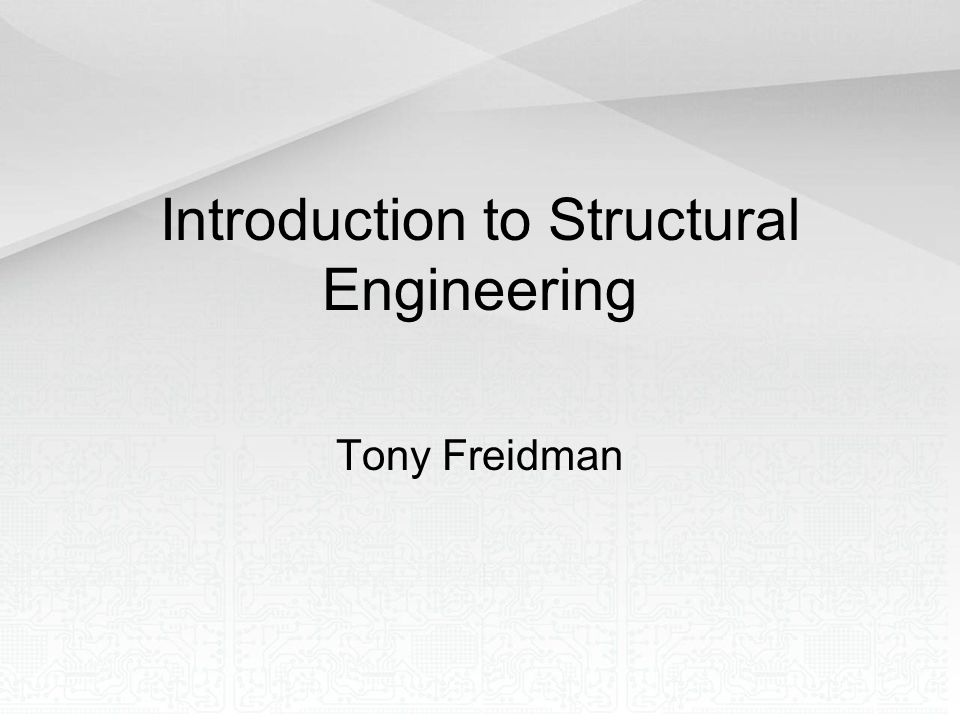 Introduction to Structural Engineering