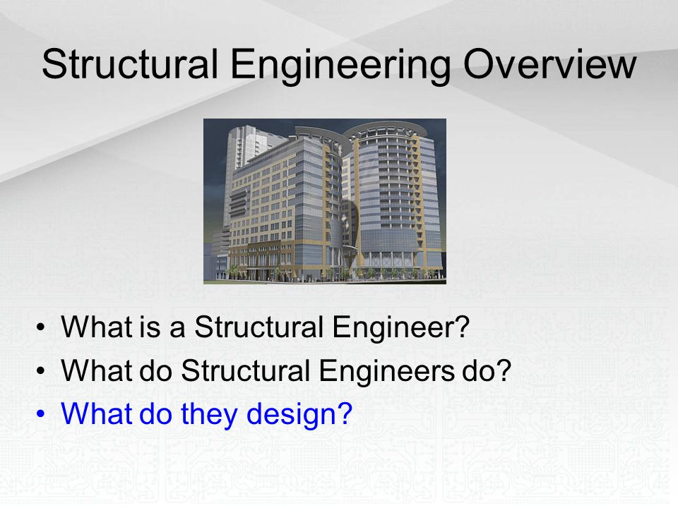Structural Engineering Overview