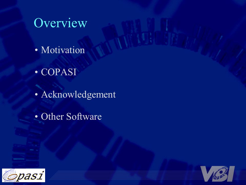 Overview Motivation COPASI Acknowledgement Other Software