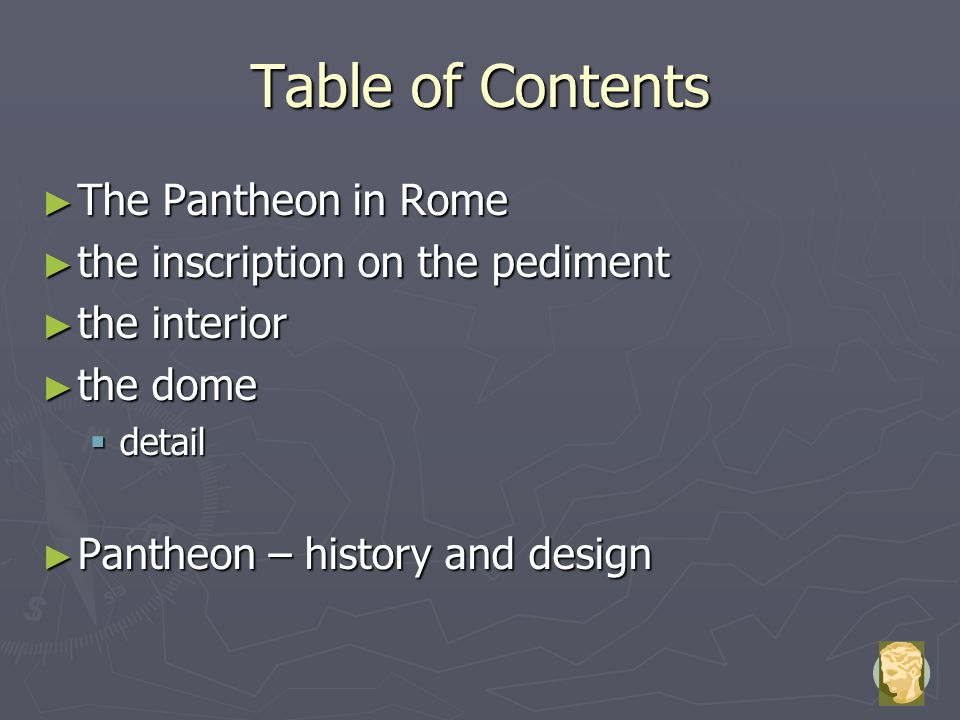 Table of Contents The Pantheon in Rome the inscription on the pediment