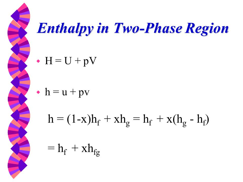 Enthalpy in Two-Phase Region