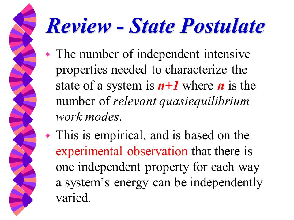 Review - State Postulate