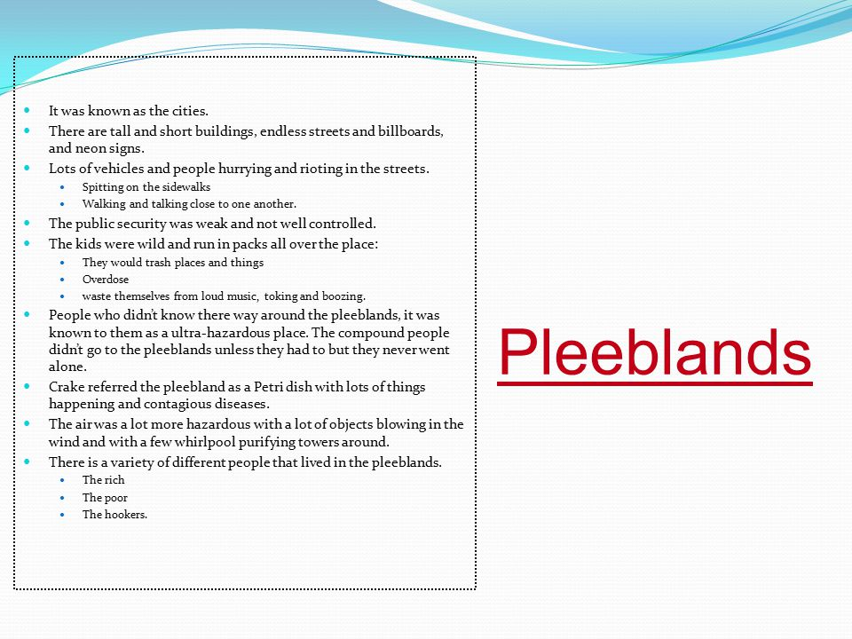 Pleeblands It was known as the cities.