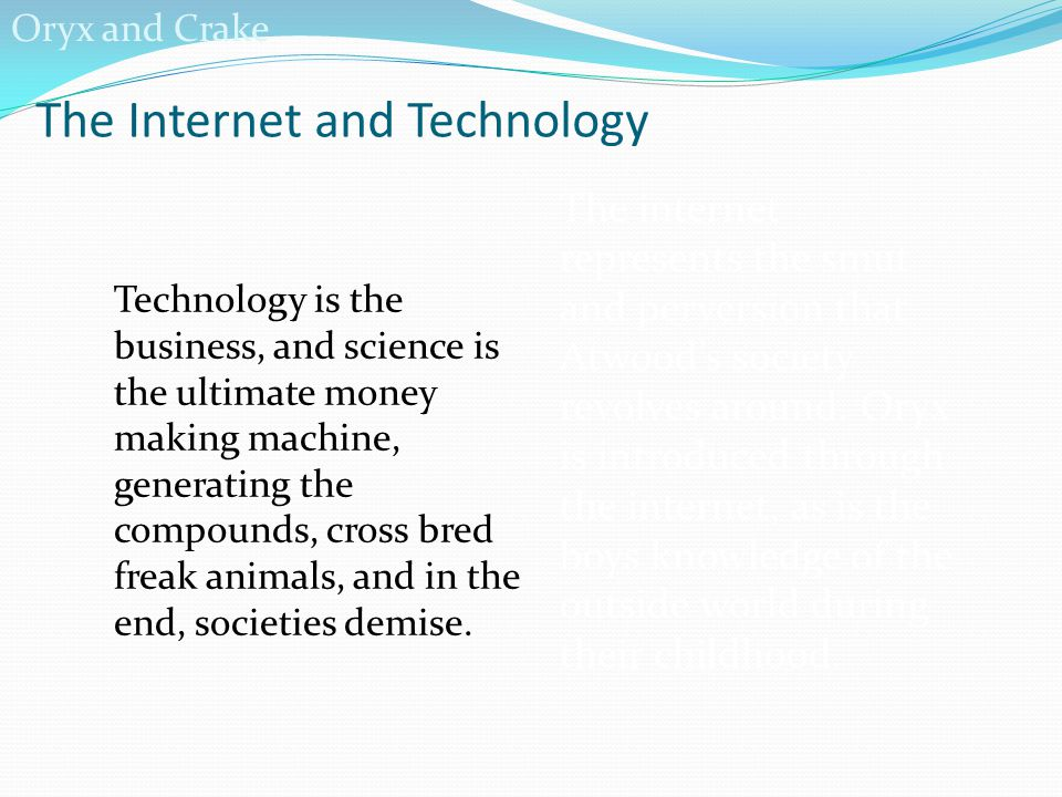 The Internet and Technology