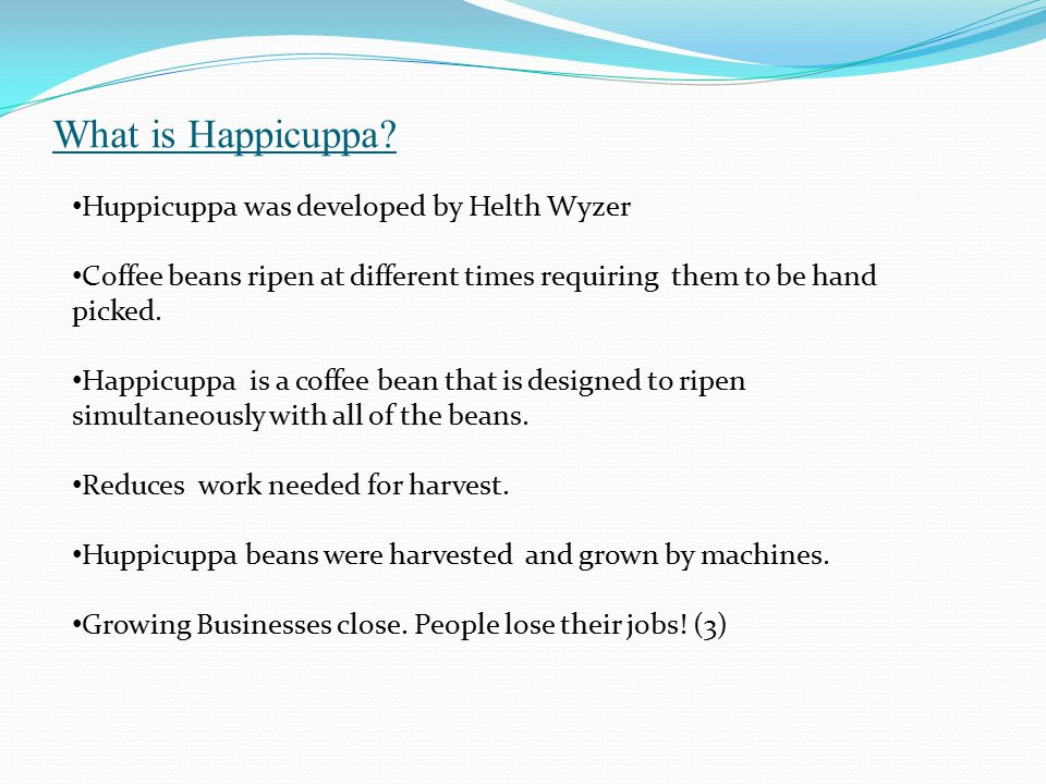What is Happicuppa Huppicuppa was developed by Helth Wyzer