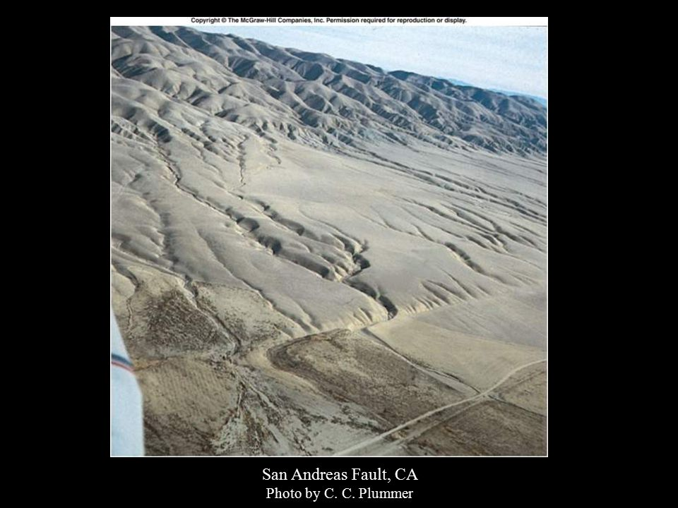 San Andreas Fault, CA Photo by C. C. Plummer