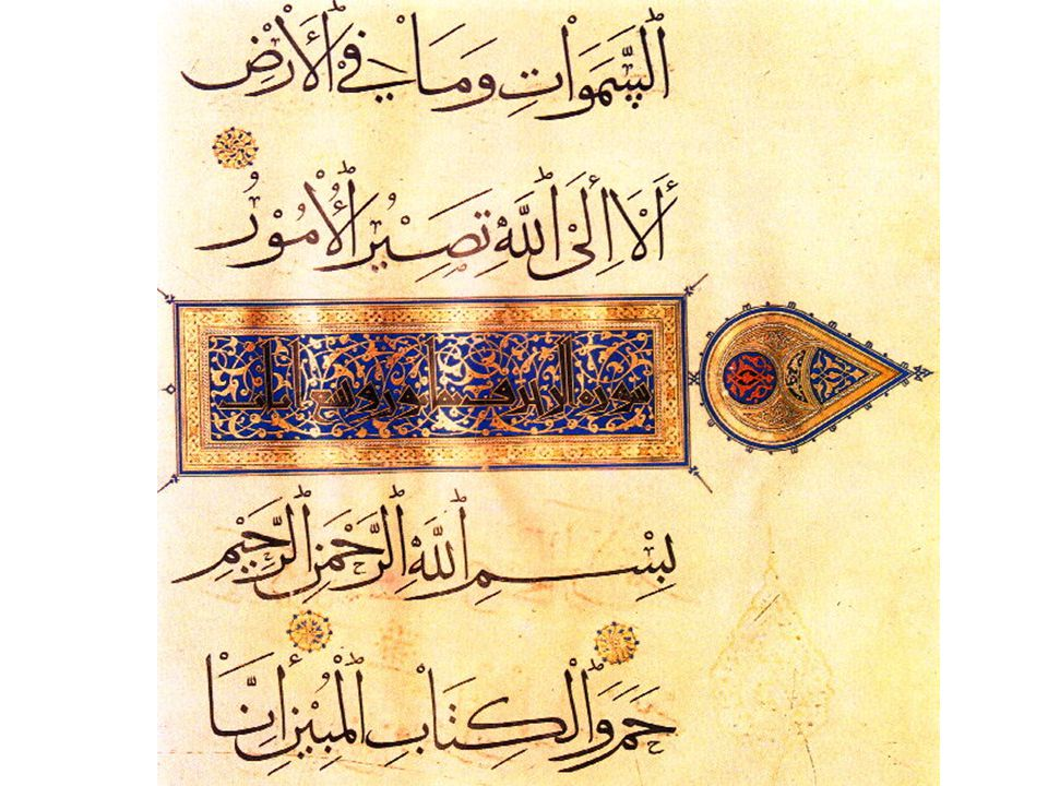 Calligraphy: reverence for the Koran as the Word of God extends to the act of writing the Koran—generations of scribes transformed the writing of the Koran into an art form—into calligraphy