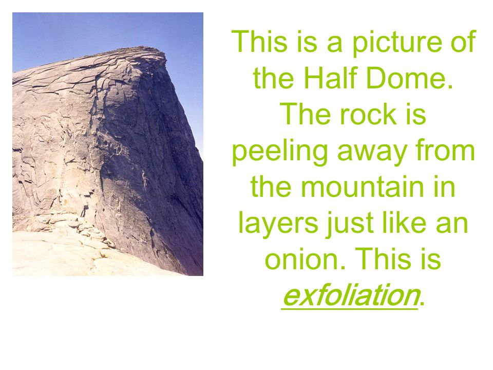 This is a picture of the Half Dome