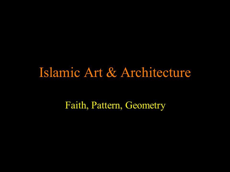 Islamic Art & Architecture