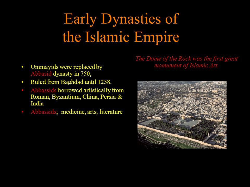 Early Dynasties of the Islamic Empire