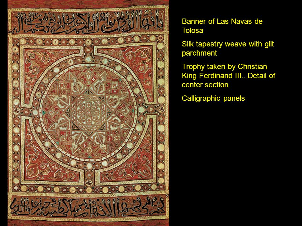 Banner of Las Navas de Tolosa Silk tapestry weave with gilt parchment