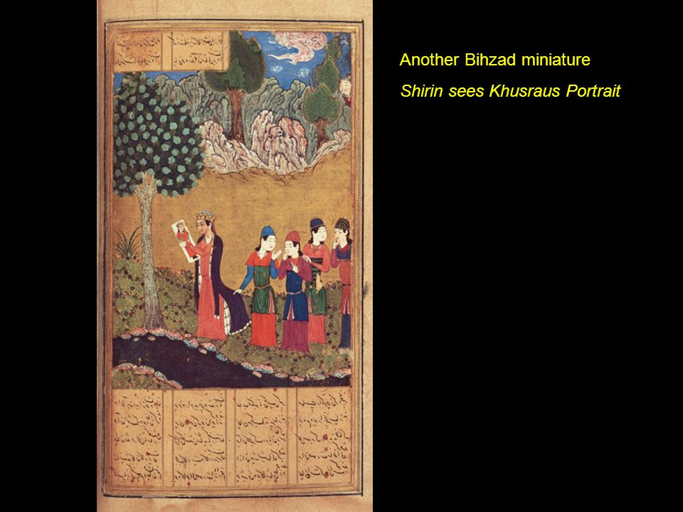 Another Bihzad miniature Shirin sees Khusraus Portrait