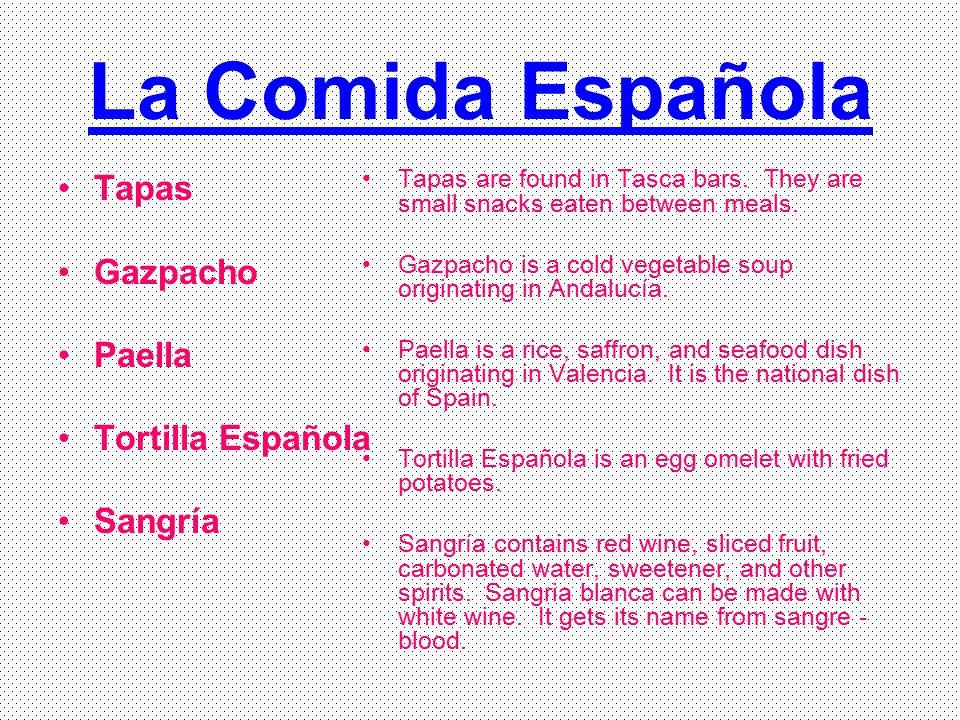 La Comida Española Tapas Gazpacho Paella Tortilla Española Sangría