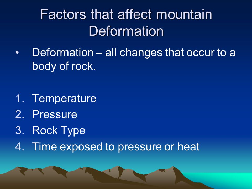 Factors that affect mountain Deformation