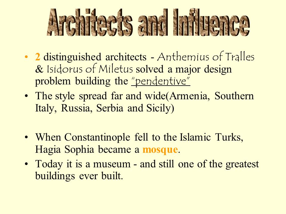 Architects and Influence