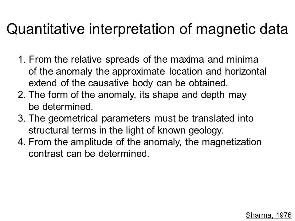 Quantitative interpretation of magnetic data