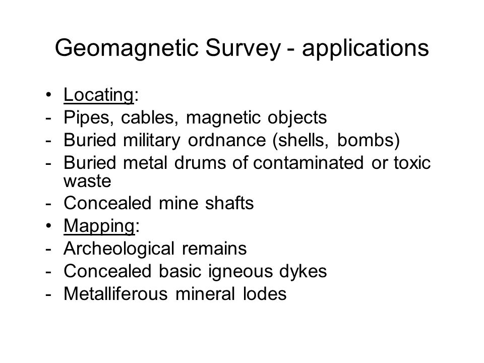 Geomagnetic Survey - applications