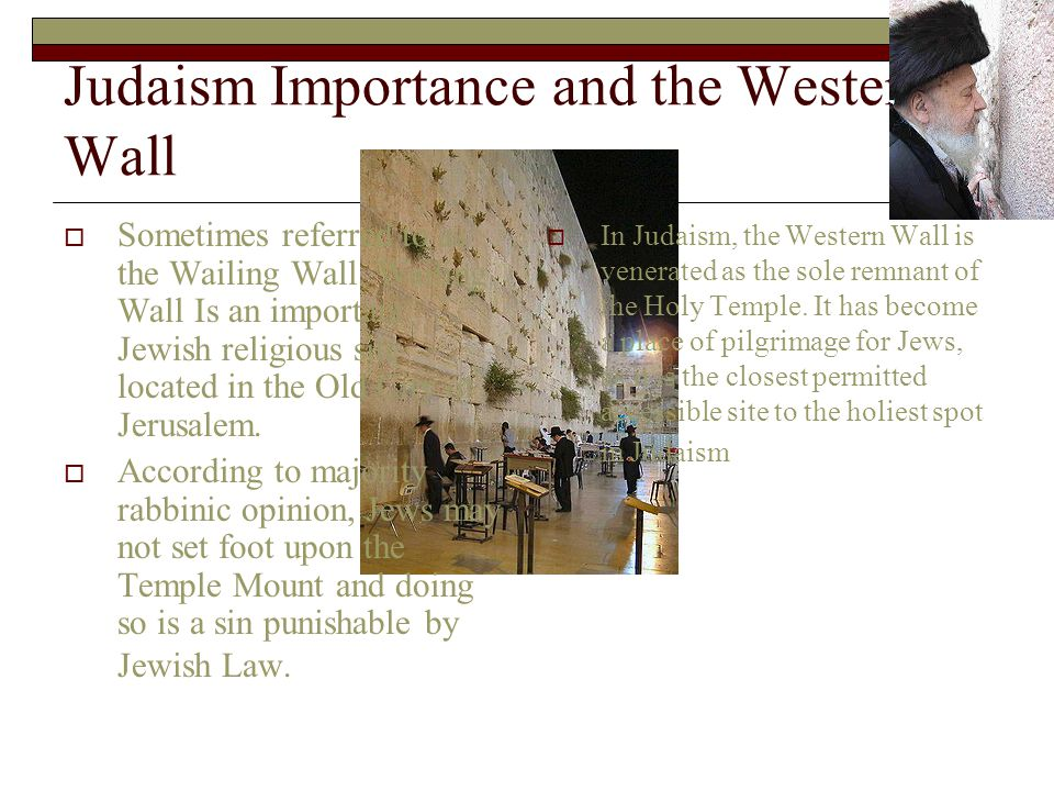 Judaism Importance and the Western Wall