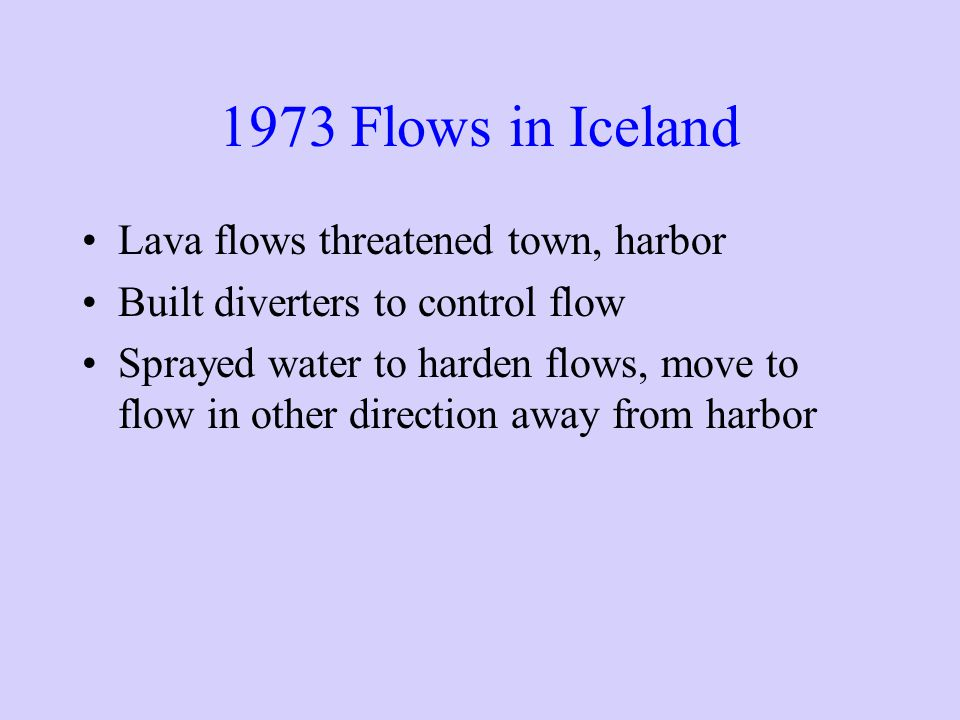 1973 Flows in Iceland Lava flows threatened town, harbor