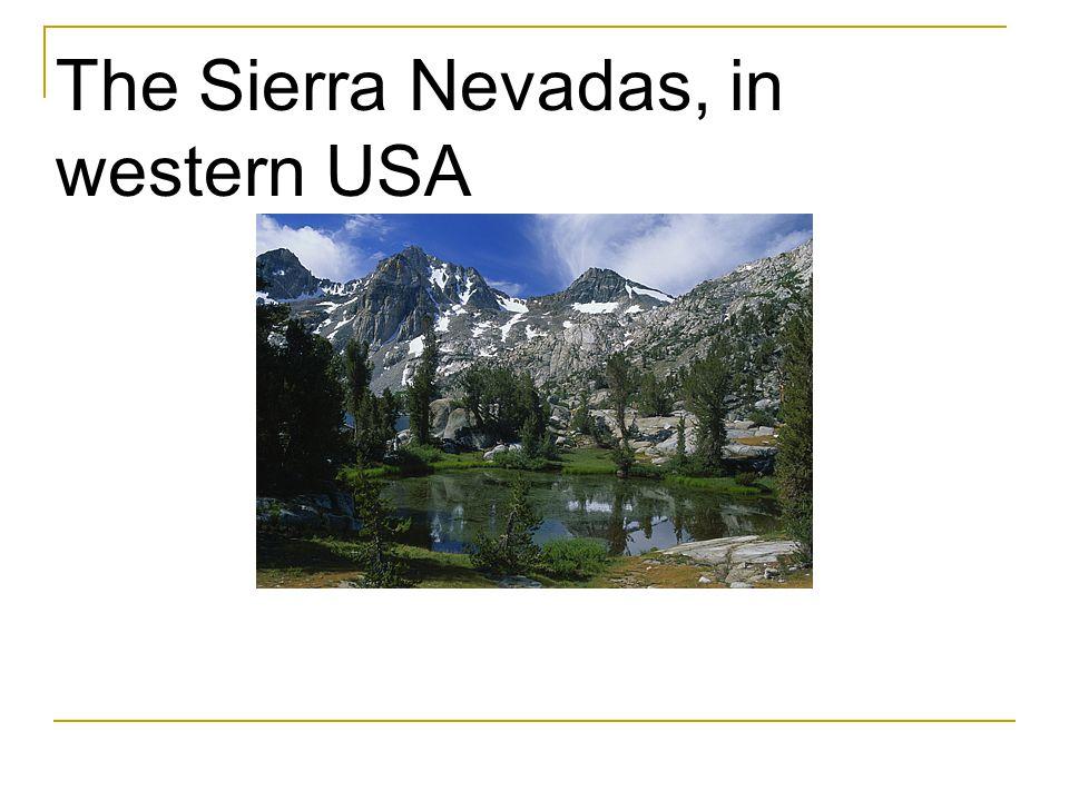 The Sierra Nevadas, in western USA