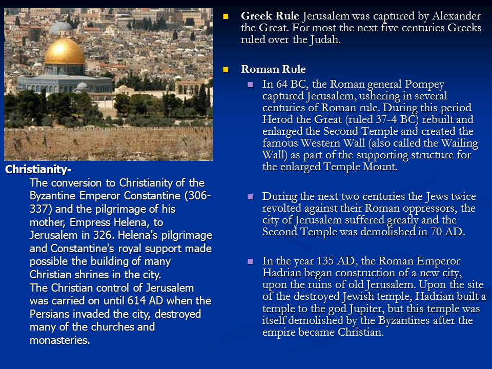 Greek Rule Jerusalem was captured by Alexander the Great