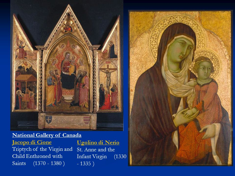 National Gallery of Canada Jacopo di Cione Triptych of the Virgin and Child Enthroned with Saints (1370 - 1380 )