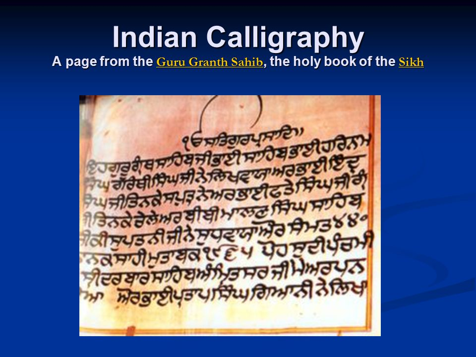 Indian Calligraphy A page from the Guru Granth Sahib, the holy book of the Sikh