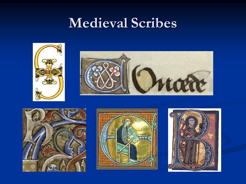 Medieval Scribes