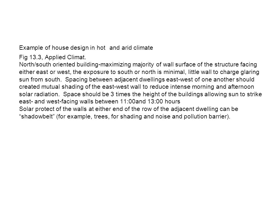 Example of house design in hot and arid climate Fig 13