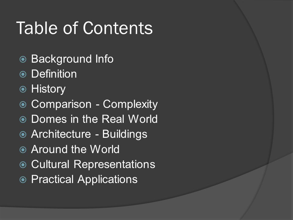 Table of Contents Background Info Definition History