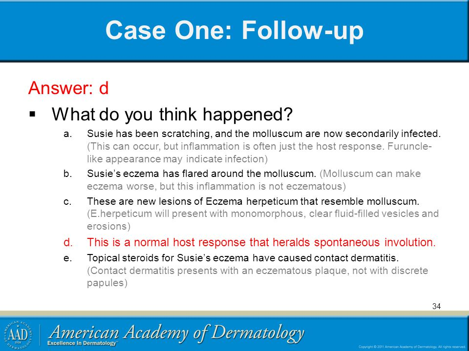 Case One: Follow-up Answer: d What do you think happened