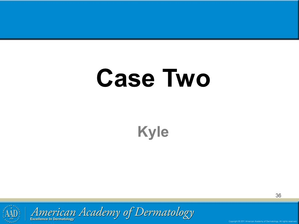 Case Two Kyle