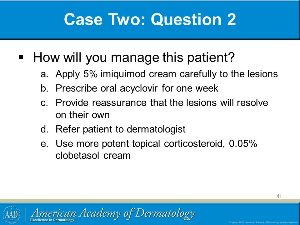 Case Two: Question 2 How will you manage this patient