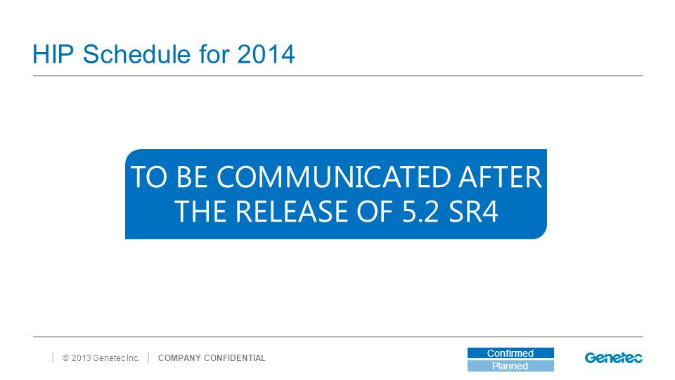 TO BE COMMUNICATED AFTER THE RELEASE OF 5.2 SR4