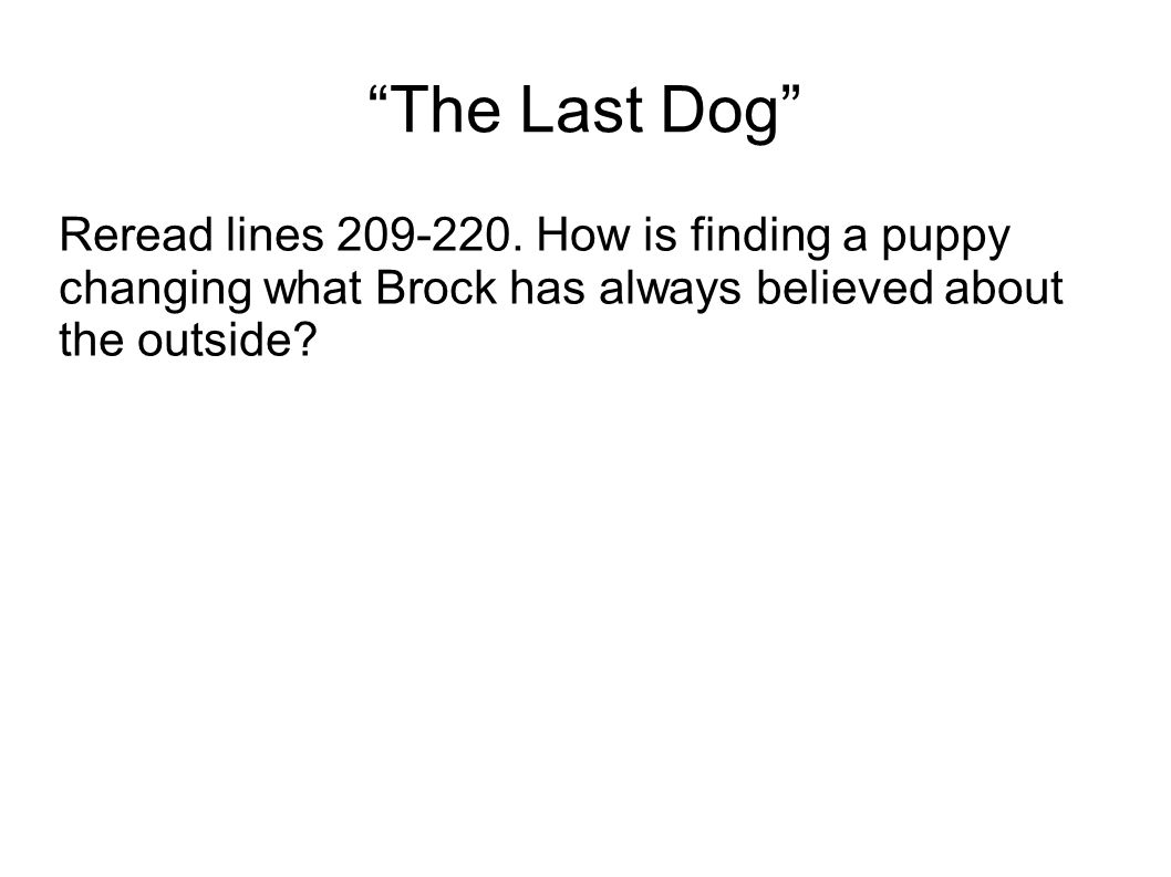 The Last Dog Reread lines 209-220.