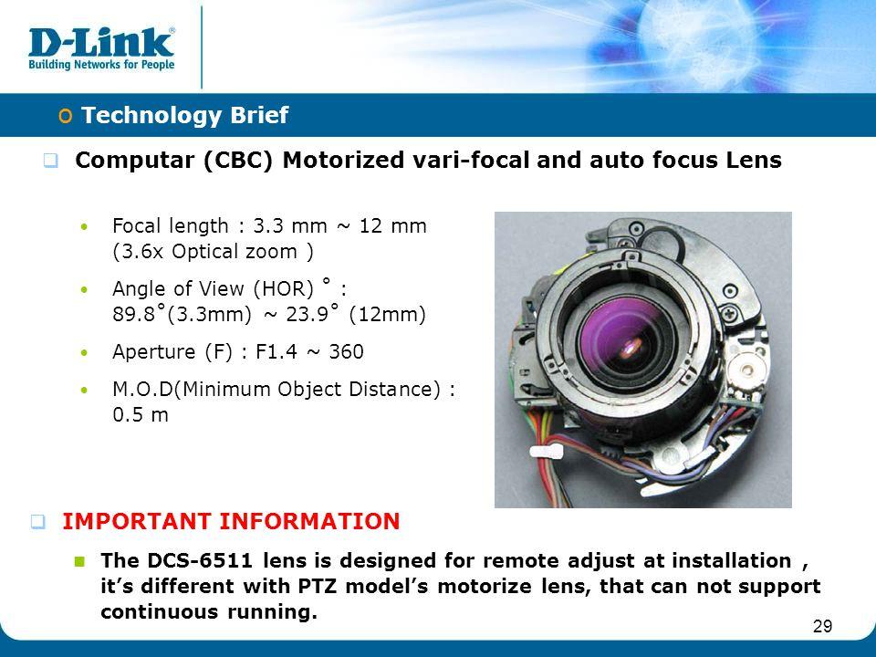 Computar (CBC) Motorized vari-focal and auto focus Lens